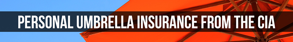 Personal Umbrella Insurance from the CIA