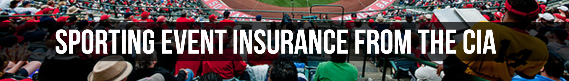 Insurance for Sporting Events from the CIA